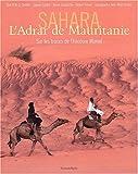 echange, troc Sylvain Estibal - L'Adrar de Mauritanie