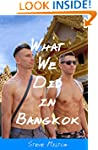 What We Did In Bangkok (Straight Guys...