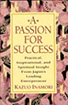 A Passion for Success: Practical, Ins...