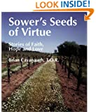 Sower's Seeds of Virtue: Stories of Faith, Hope, and Love (Spiritual Sampler)