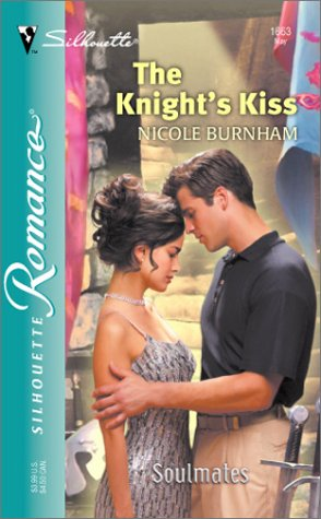 Knights Kiss : Soulmates, NICOLE BURNHAM