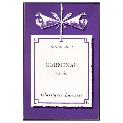 Germinal: Extraits (Classiques Larousse), Zola, Emile; Cogny, Pierre (editor)