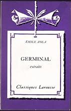 Germinal (Extraits). Classiques Larousse by…