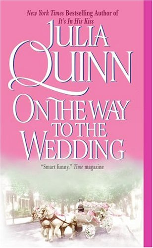 On the Way to the Wedding (Avon Historical Romance), QUINN, JULIA