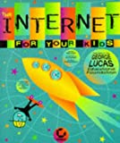 The Internet for Your Kids