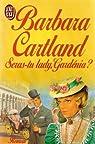 Seras-tu lady, Gardenia ? par Cartland