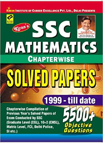 SSC Mathematics Chapterwise Solved Papers by Kiran Parkashan