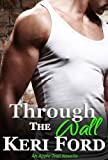 Through The Wall (An Apple Trail Novella Book 1)