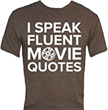 I Speak Fluent Movie Quotes T-Shirt-That Funny Shirt
