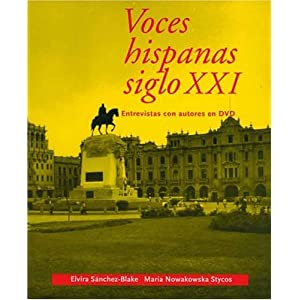 Voces hispanas siglo XXI: Entrevistas con autores en DVD (Yale Language Series) (v. 21) Elvira Sanchez-Blake and Professor Maria Nowakowska Stycos