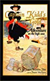 Captain Kidd's Gold: Adventure on the High Seas