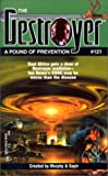 Pound Of Prevention (The Destroyer #121) (0373632363) by Warren Murphy
