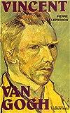 echange, troc Pierre Leprohon - Vincent Van Gogh