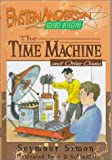 The Time Machine and Other Cases (Einstein Anderson, Science Detective) (0688144411) by Simon, Seymour