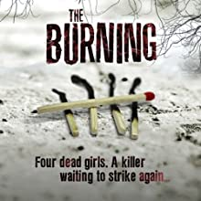 The Burning | Livre audio Auteur(s) : Jane Casey Narrateur(s) : Caroline Lennon, Penelope Rawlins, Paul Thornley