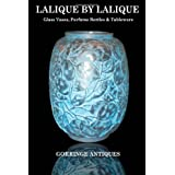 Lalique By Lalique: Glass Vases, Perfume Bottles & Tablewareby Gorringe Antiques