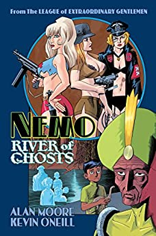 Nemo: River Of Ghosts (League of Extraordinary Gentlemen)