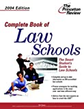Complete Book of Law Schools, 2004 Edition (Graduate School Admissions Gui)