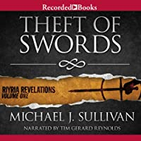 Theft of Swords: Riyria Revelations, Volume 1 (       UNABRIDGED) by Michael J. Sullivan Narrated by Tim Gerard Reynolds