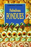 Fabulous Fondues (3829003706) by Wilson, Anne