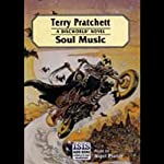 Soul Music: Discworld #16 (       UNABRIDGED) by Terry Pratchett Narrated by Nigel Planer