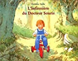 img - for L'Infirmi re du Docteur Souris book / textbook / text book