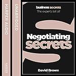 Negotiating: Collins Business Secrets | David Brown