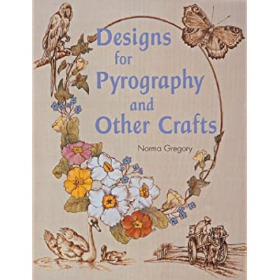 Designs for Pyrography and Other Crafts Book