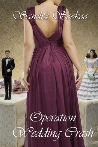 Amazon.com: Operation Wedding Crash eBook: Sandra Sookoo: Kindle Store