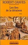 echange, troc Robert Graves, Claude Seban - Les Iles de la déraison