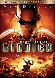 The Chronicles of Riddick (Widescreen Unrated Director's Cut)