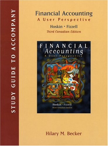 Financial Accounting, Study Guide: A User's Perspective