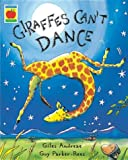 Cover of Giraffes Can't Dance by Giles Andreae 1841215651