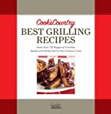 Best Grilling Recipes: More Than 100 Regional Favorites Tested and Perfected for the Outdoor Cook