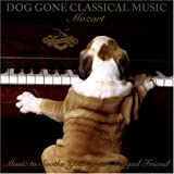 Dog Gone Classical Music: Mozart ~ London Symphony Orchestra