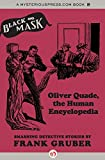 img - for Oliver Quade, the Human Encyclopedia: Smashing Detective Stories (Black Mask) book / textbook / text book
