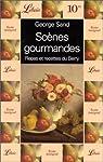 Scènes gourmandes: Repas et recettes du Berry