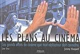 echange, troc Jeremy Vineyard - Les plans au cinéma : Les grands effets de cinéma que tout réalisateur doit connaître