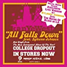 All Falls Down (Live From The House of Blues) [Explicit]