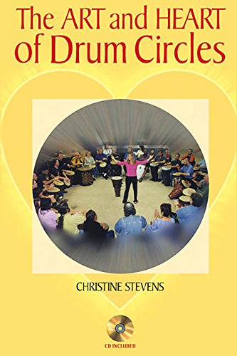 The Art and Heart of Drum Circles PDF