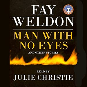 The Man With no Eyes | [Fay Weldon]