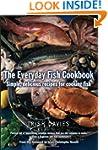 The Everyday Fish Cookbook