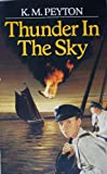 Thunder in the Sky (Red Fox Story Books) (009975150X) by K.M. PEYTON