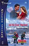 img - for All He Ever Wanted (Silhouette Special Edition) book / textbook / text book