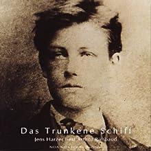 Das Trunkene Schiff | Livre audio Auteur(s) : Arthur Rimbaud Narrateur(s) : Jens Harzer