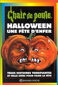 Chair De Poule Tome 65 Halloween Une Fete D Enfer Babelio