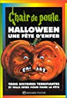 Chair de poule, tome 65 : Halloween, une Fête d'enfer