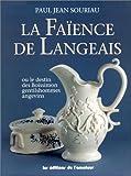 echange, troc P. Souriau - Faïences de Langeais, tome 1