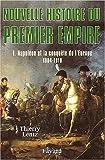 """Afficher """"Nouvelle histoire du premier empire n° 1 Napoléon et la conquête de l'Europe"""""""