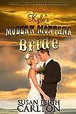 Kyles Modern Montana Bride (The New Montana Brides Book 6)